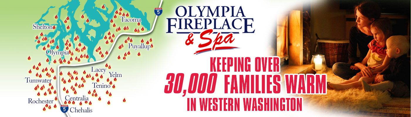 Olympia Fireplace & Spa | Southwest Washington's Largest & Most ...